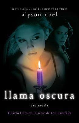 Llama oscura / Dark Flame By Noel, Alyson